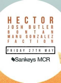 May 27th:  Hector, Josh Butler, Bontan, Manu Gonzalez, Faction